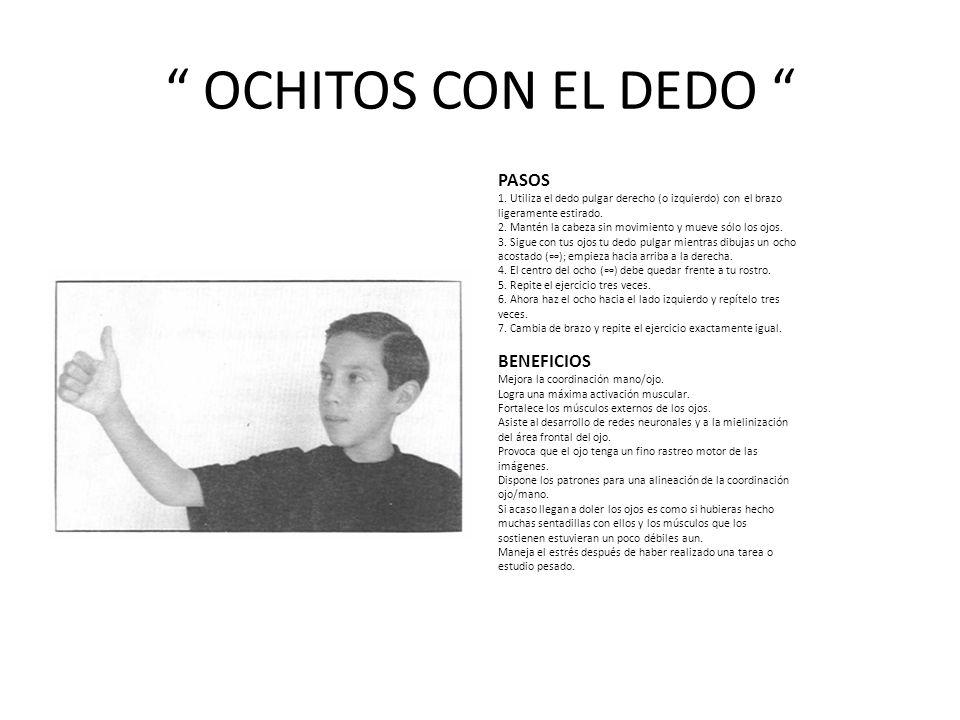 OCHITOS CON EL DEDO PASOS BENEFICIOS