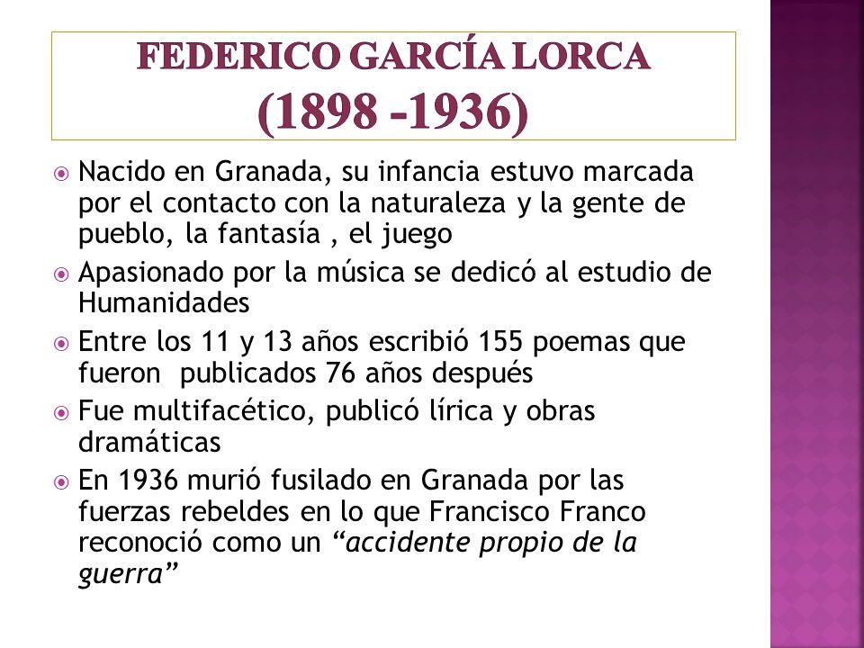Federico garcía lorca (1898 -1936)