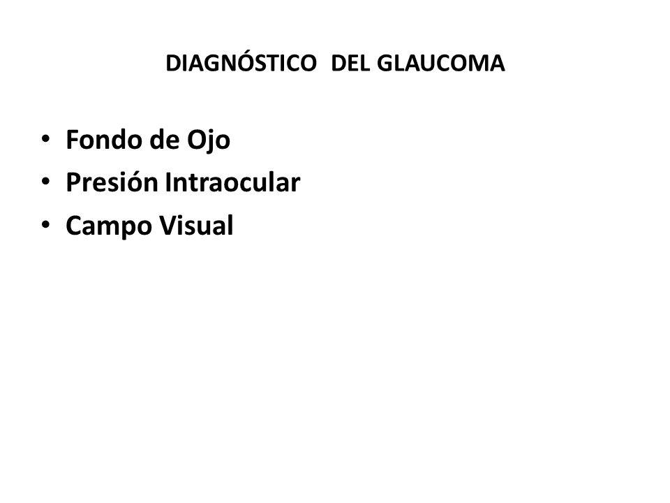 DIAGNÓSTICO DEL GLAUCOMA