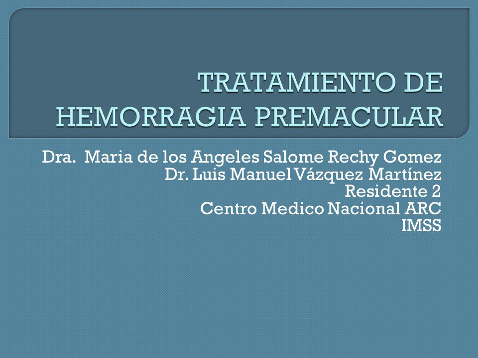 TRATAMIENTO DE HEMORRAGIA PREMACULAR