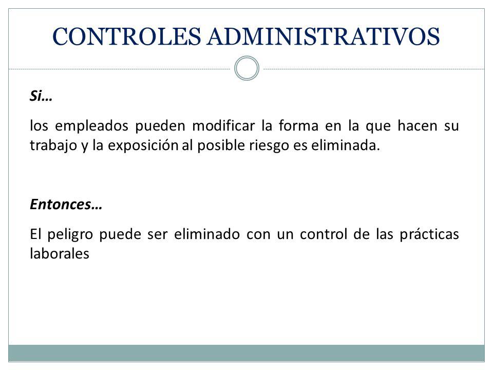 CONTROLES ADMINISTRATIVOS