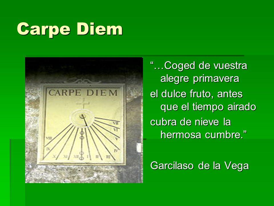 Carpe Diem …Coged de vuestra alegre primavera