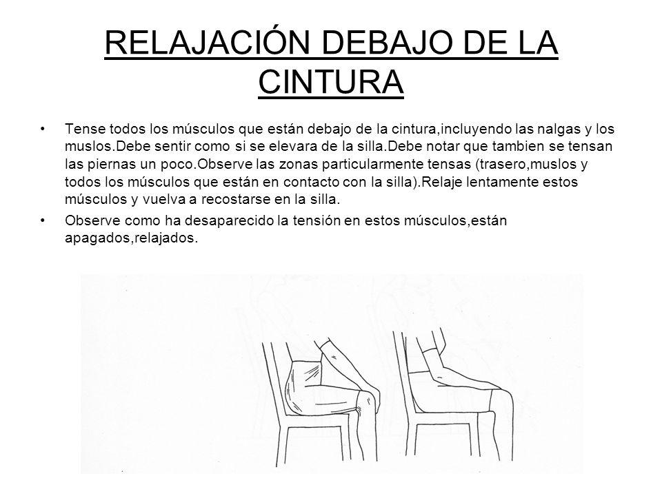 RELAJACIÓN DEBAJO DE LA CINTURA