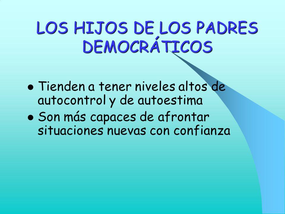 LOS HIJOS DE LOS PADRES DEMOCRÁTICOS