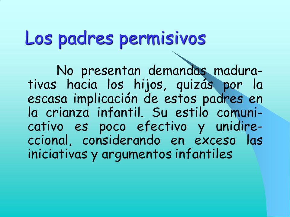 Los padres permisivos
