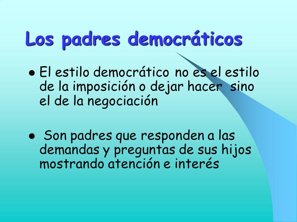 Los padres democráticos