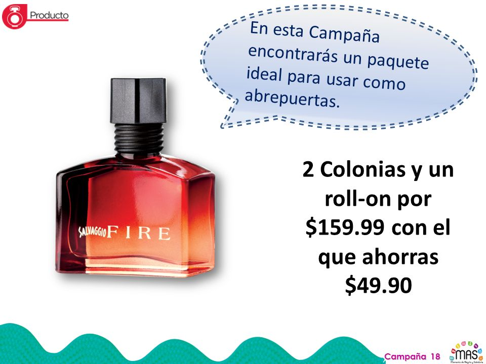 2 Colonias y un roll-on por $159.99 con el