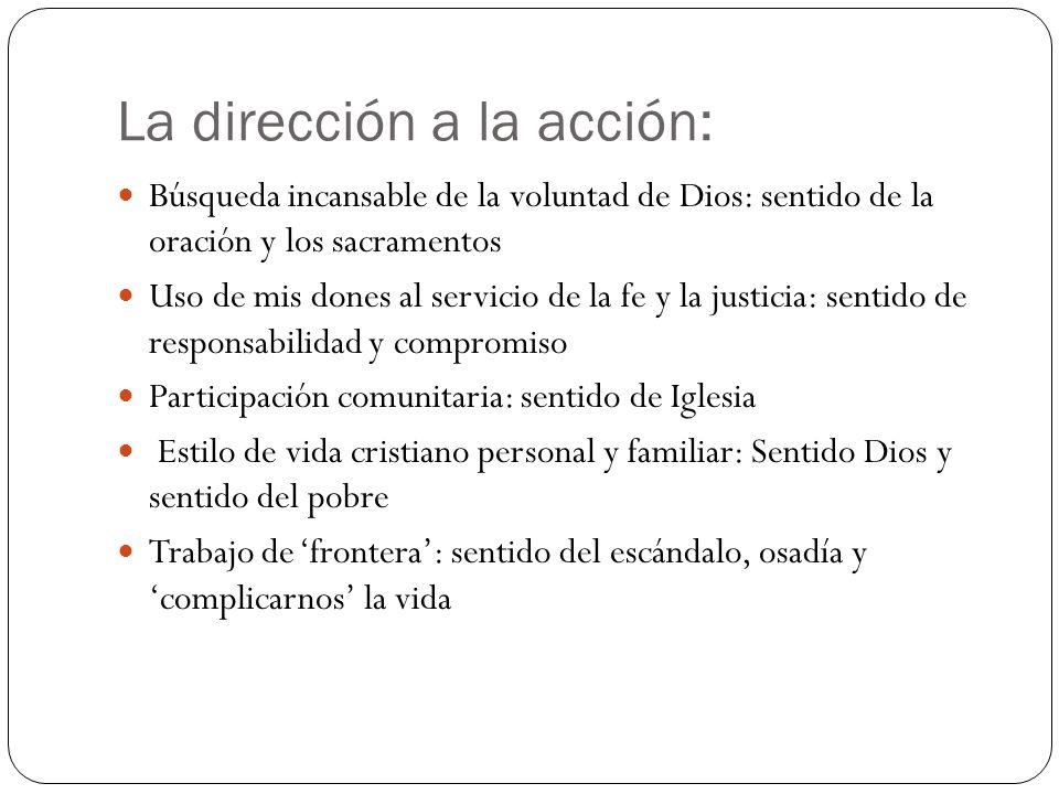 La dirección a la acción: