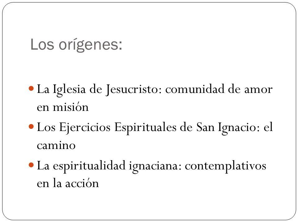 Los orígenes: La Iglesia de Jesucristo: comunidad de amor en misión