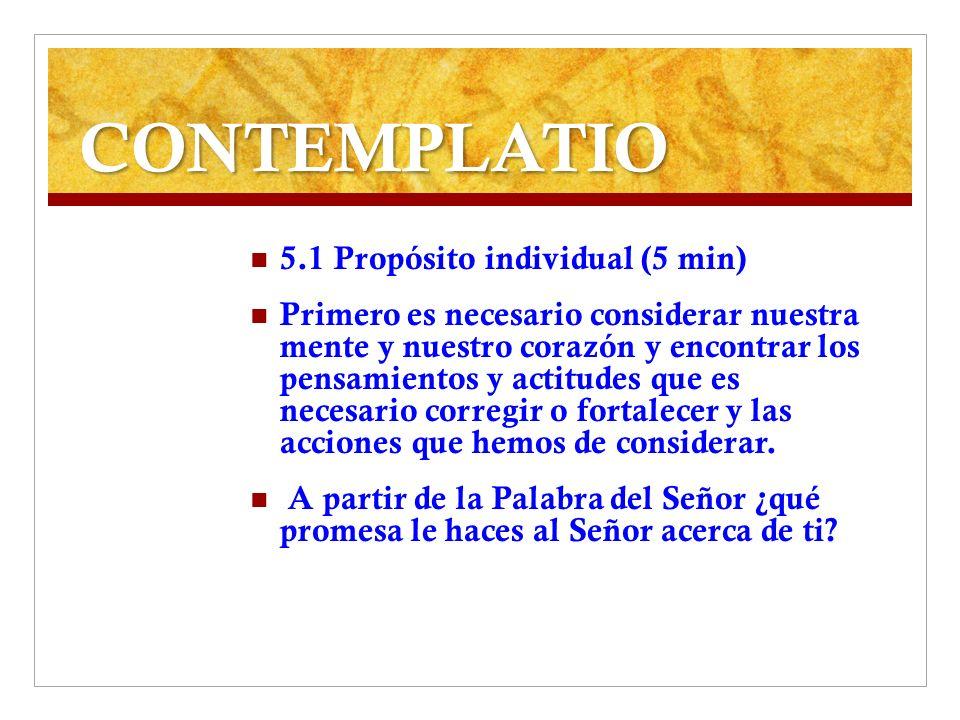 CONTEMPLATIO 5.1 Propósito individual (5 min)