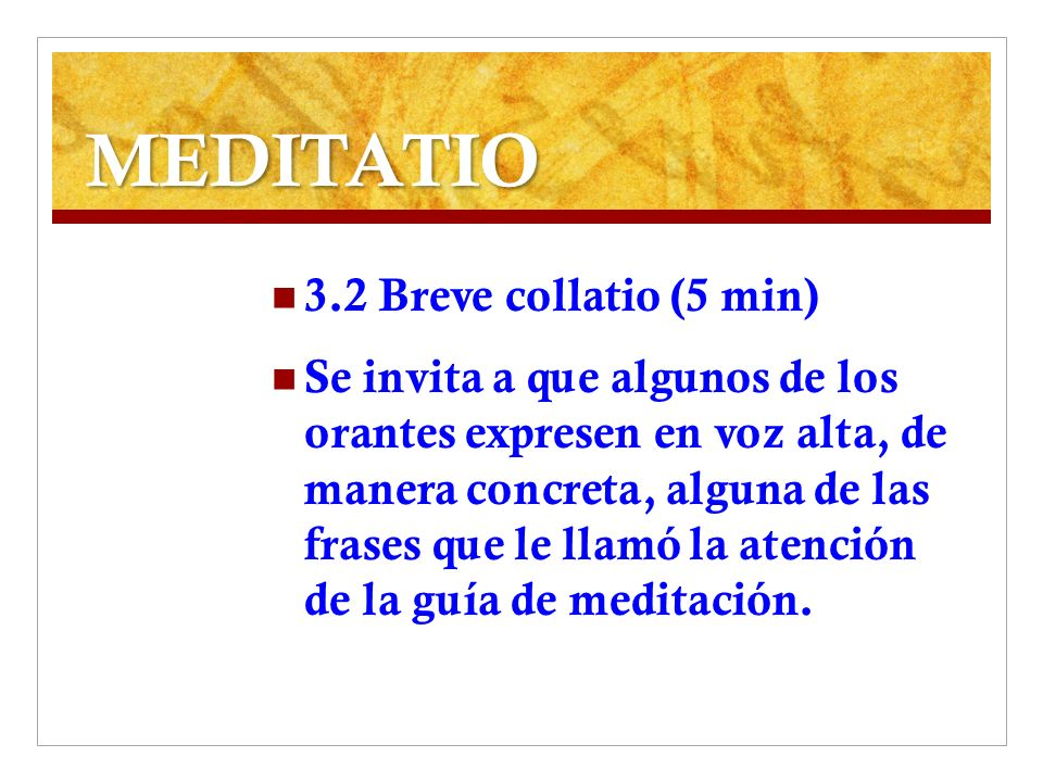MEDITATIO 3.2 Breve collatio (5 min)