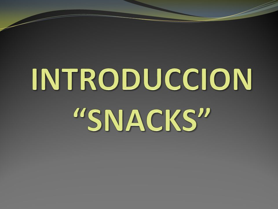 INTRODUCCION SNACKS