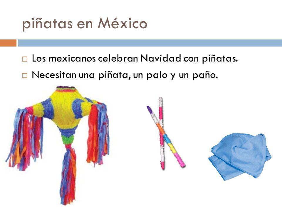 piñatas en México Los mexicanos celebran Navidad con piñatas.