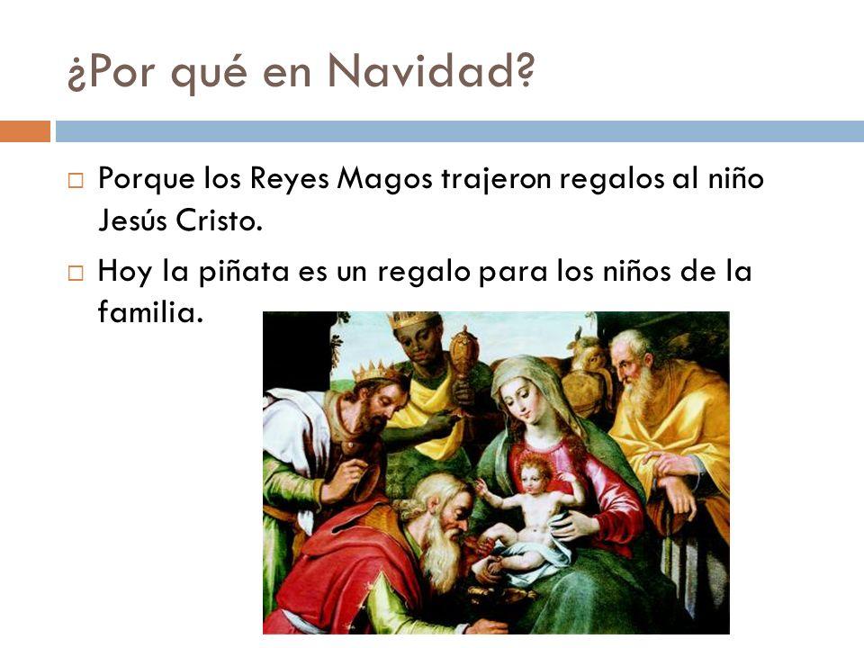 ¿Por qué en Navidad. Porque los Reyes Magos trajeron regalos al niño Jesús Cristo.