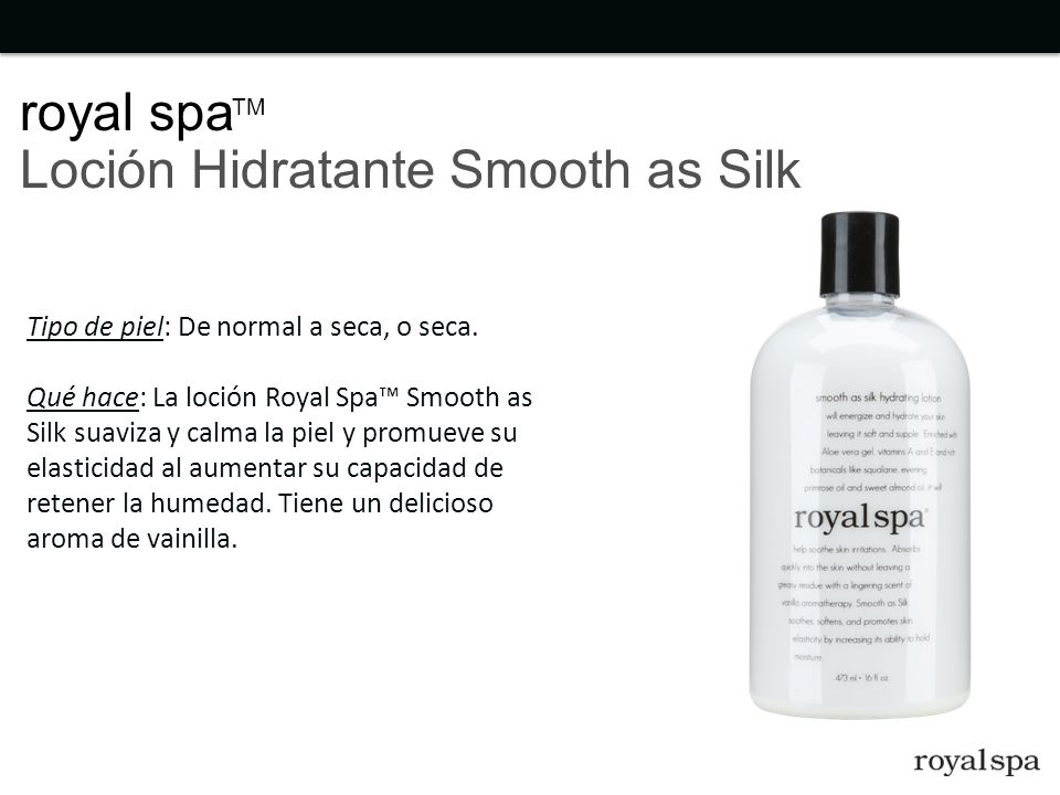 royal spa Loción Hidratante Smooth as Silk