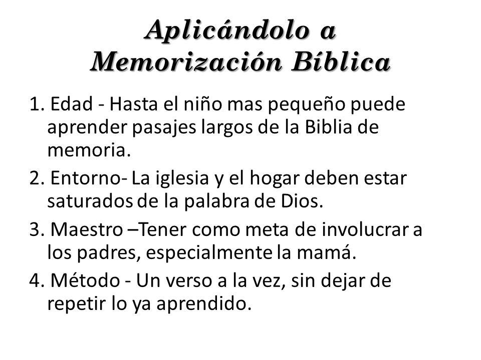 Aplicándolo a Memorización Bíblica