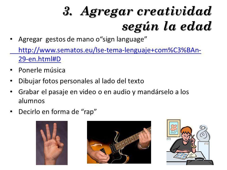 3. Agregar creatividad según la edad