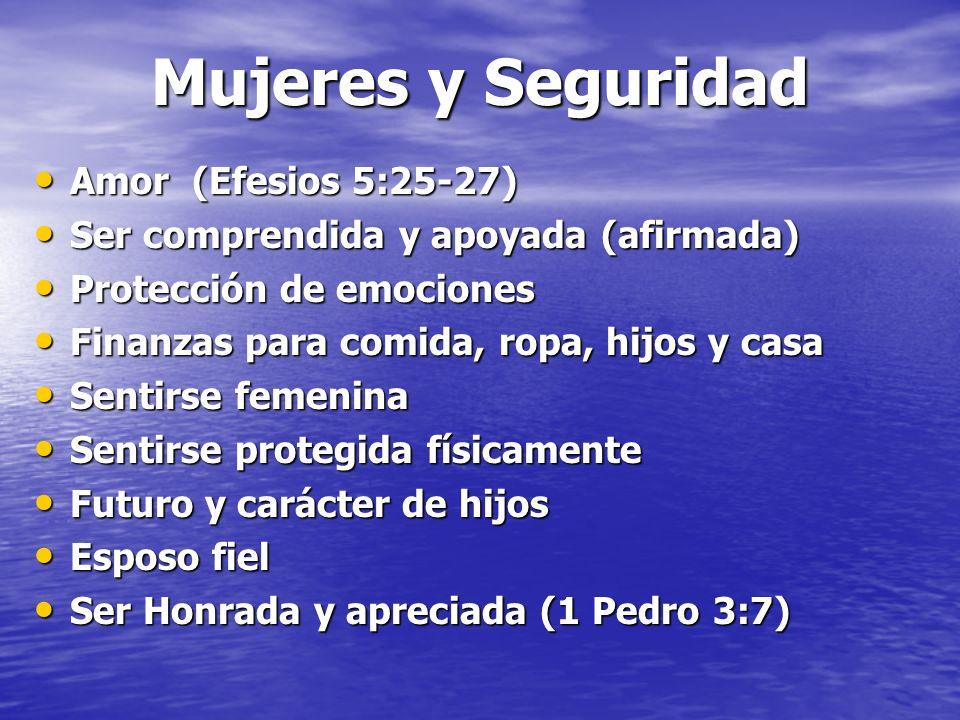 Mujeres y Seguridad Amor (Efesios 5:25-27)