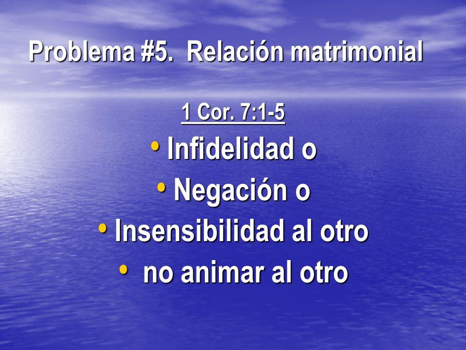 Problema #5. Relación matrimonial
