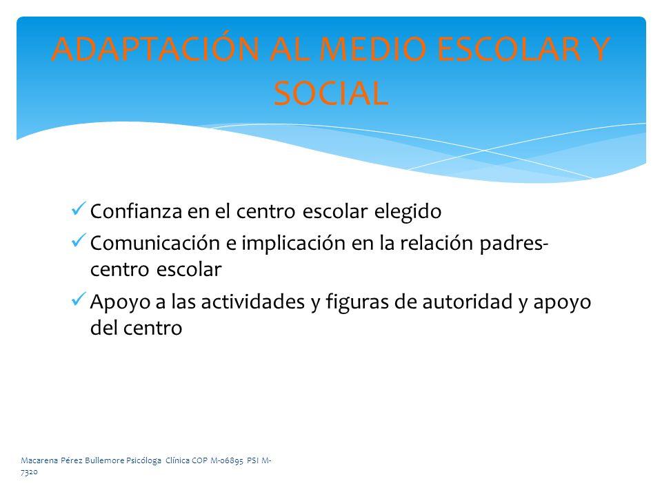 ADAPTACIÓN AL MEDIO ESCOLAR Y SOCIAL