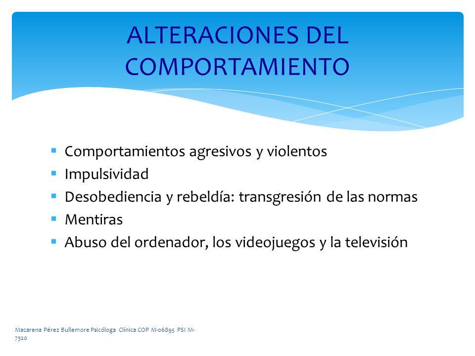 ALTERACIONES DEL COMPORTAMIENTO