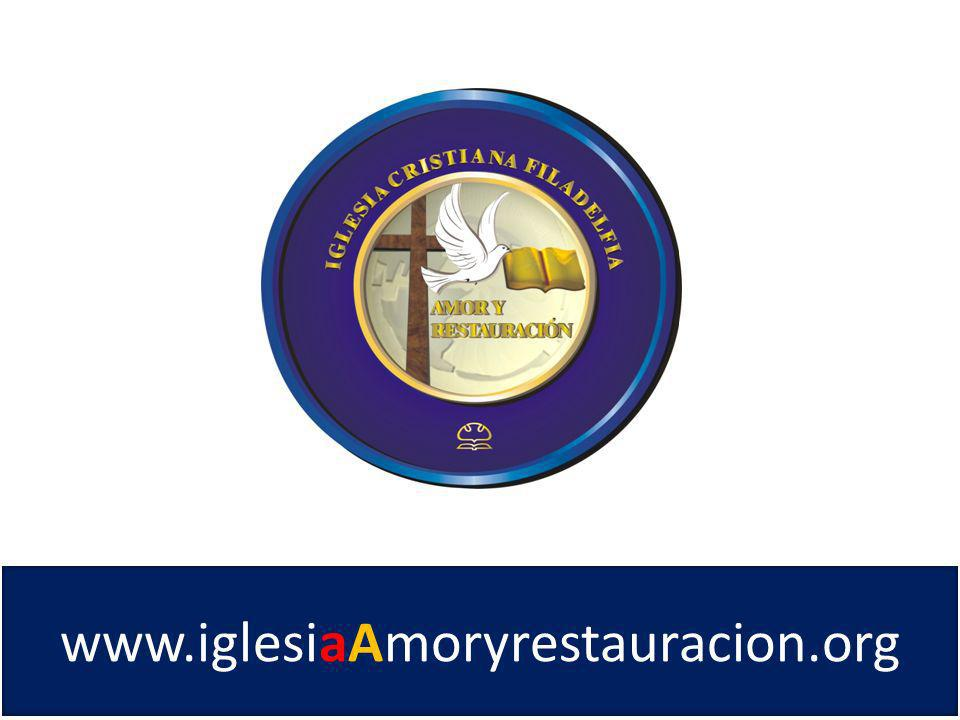 www.iglesiaAmoryrestauracion.org