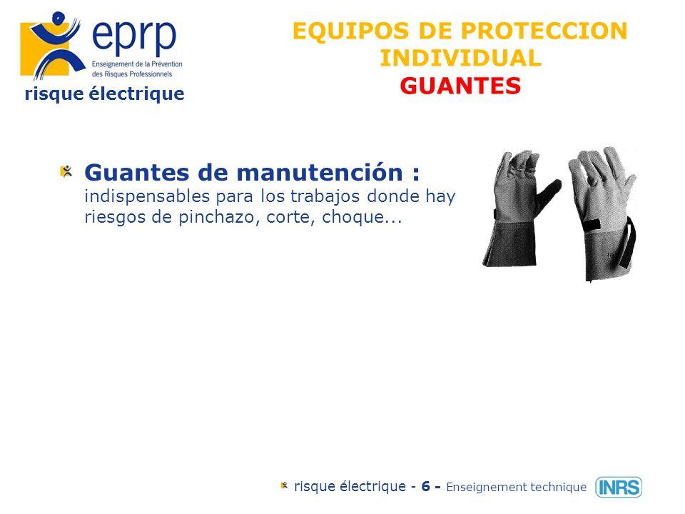 EQUIPOS DE PROTECCION INDIVIDUAL GUANTES