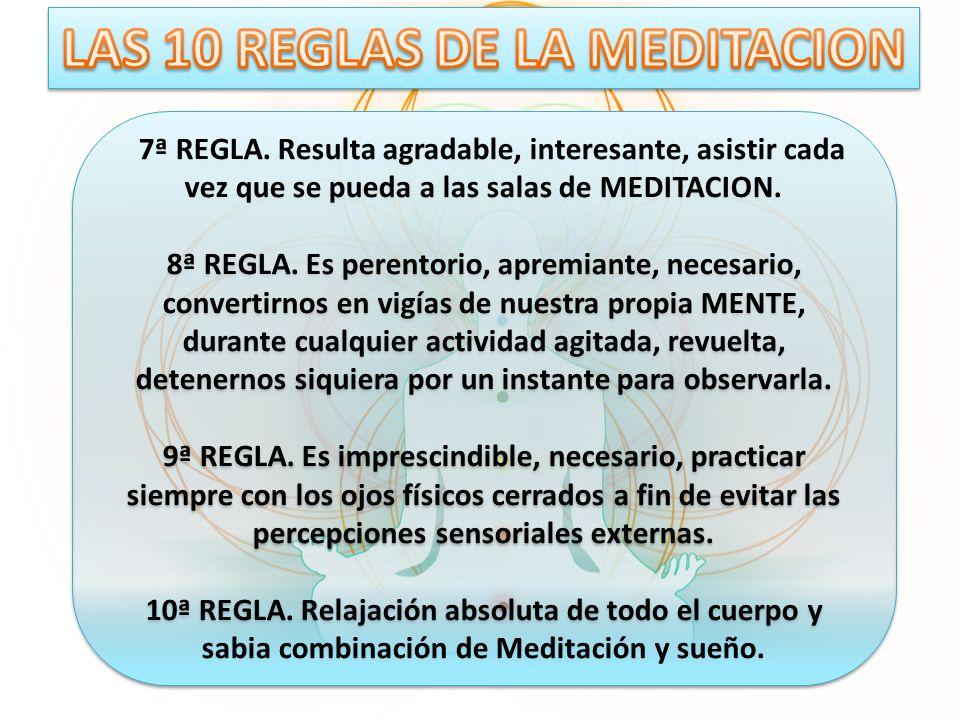 LAS 10 REGLAS DE LA MEDITACION