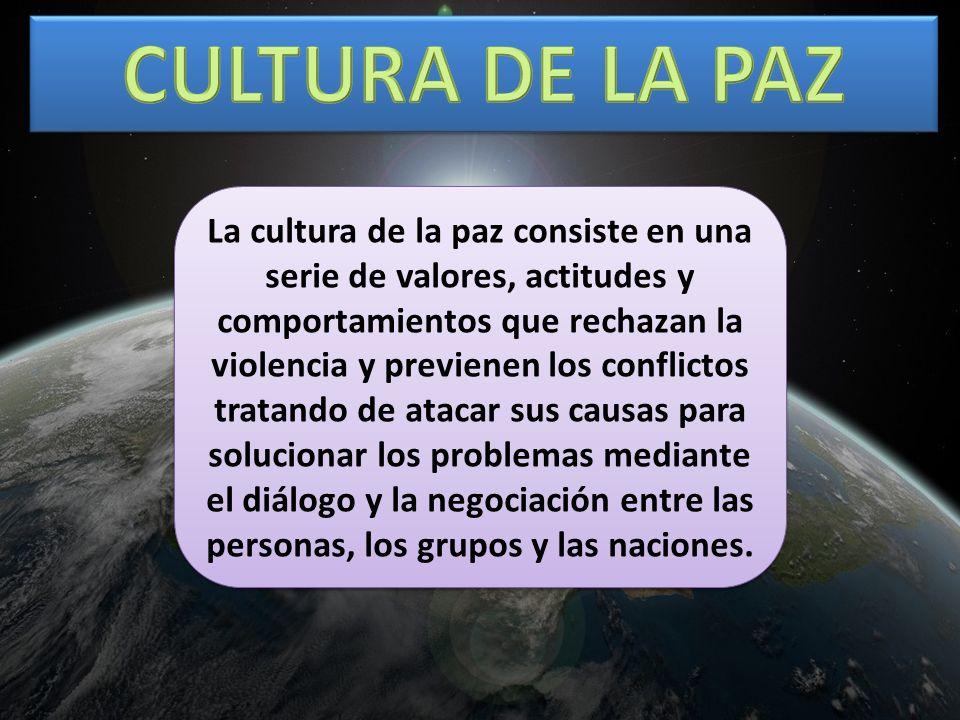 CULTURA DE LA PAZ