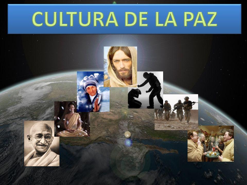 CULTURA DE LA PAZ ¿COMO ESTA LA HUMANIDAD