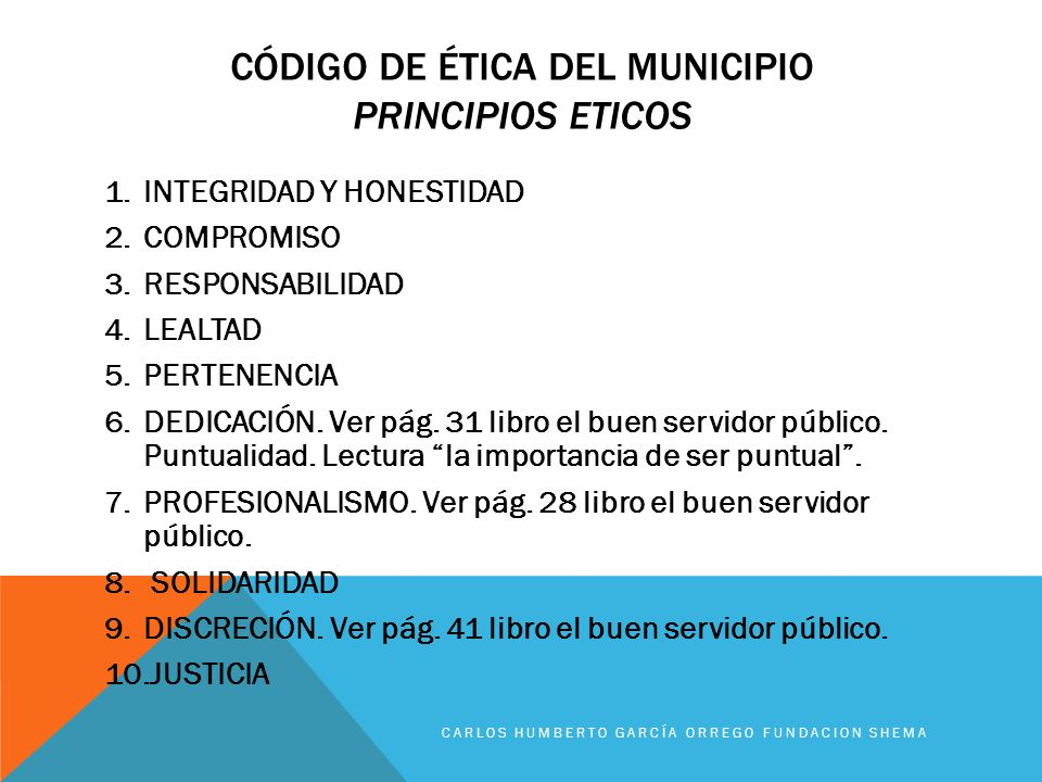 Código de ética del municipio PRINCIPIOS ETICOS