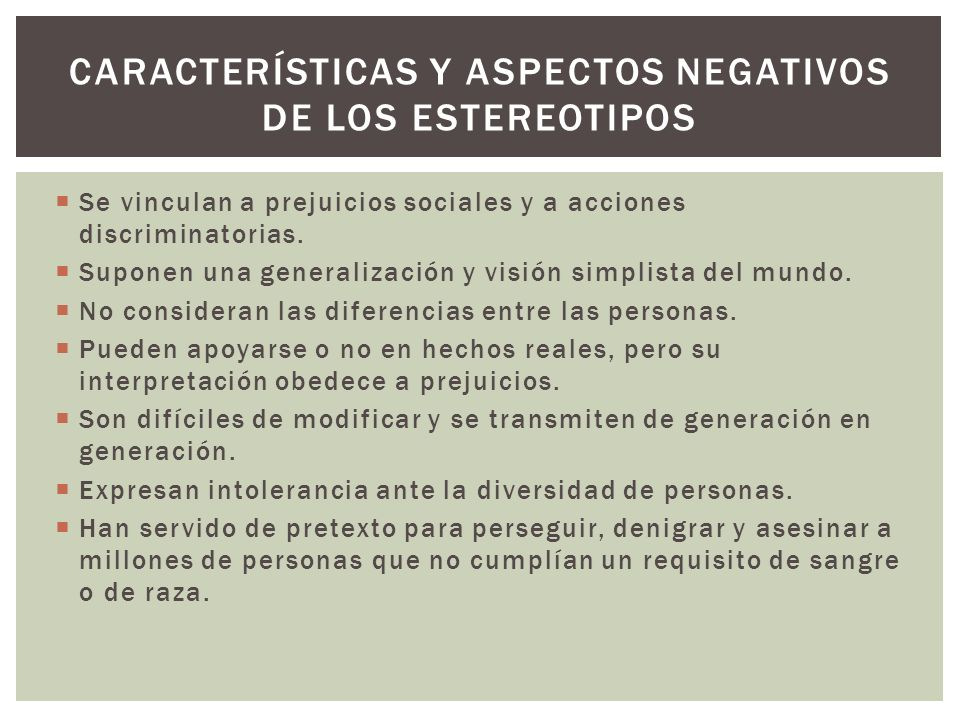 Características y aspectos negativos de los estereotipos