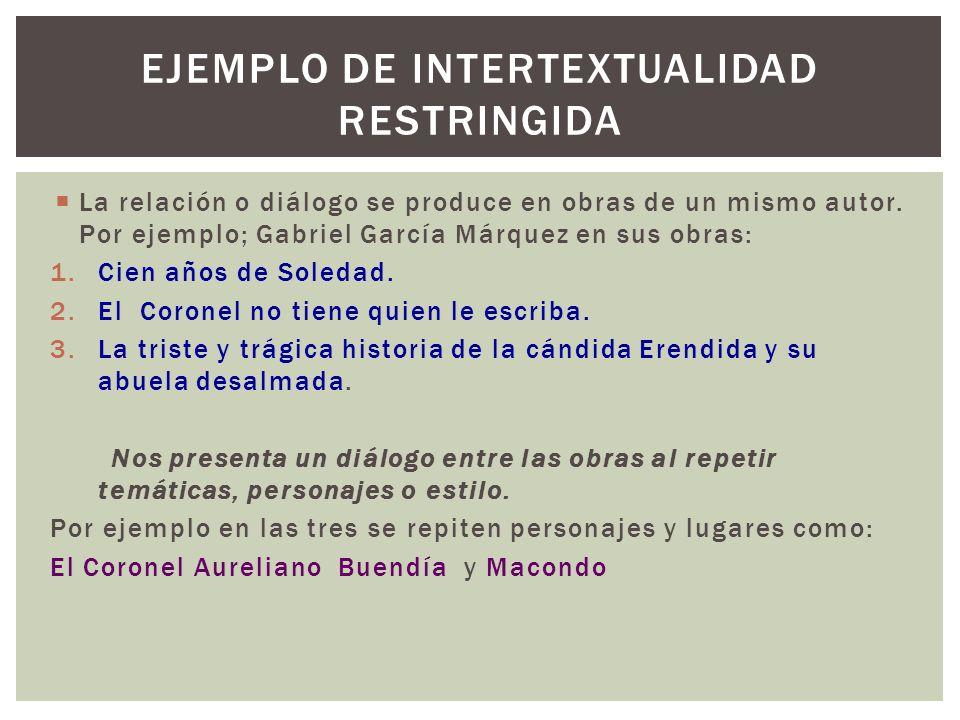 Ejemplo de intertextualidad restringida