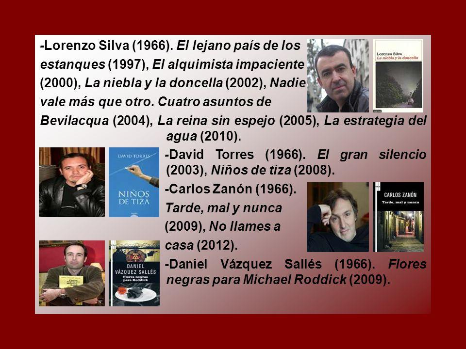 -Lorenzo Silva (1966). El lejano país de los