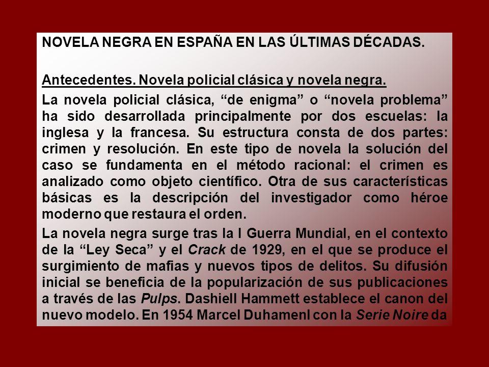 NOVELA NEGRA EN ESPAÑA EN LAS ÚLTIMAS DÉCADAS.