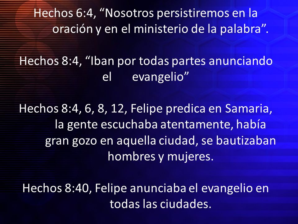 Hechos 6:4, Nosotros persistiremos en la