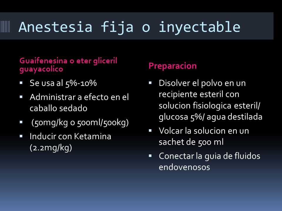 Anestesia fija o inyectable