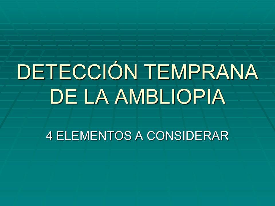 DETECCIÓN TEMPRANA DE LA AMBLIOPIA
