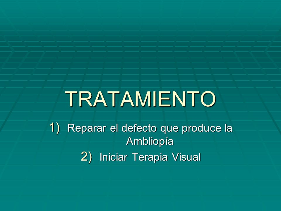 Reparar el defecto que produce la Ambliopía Iniciar Terapia Visual