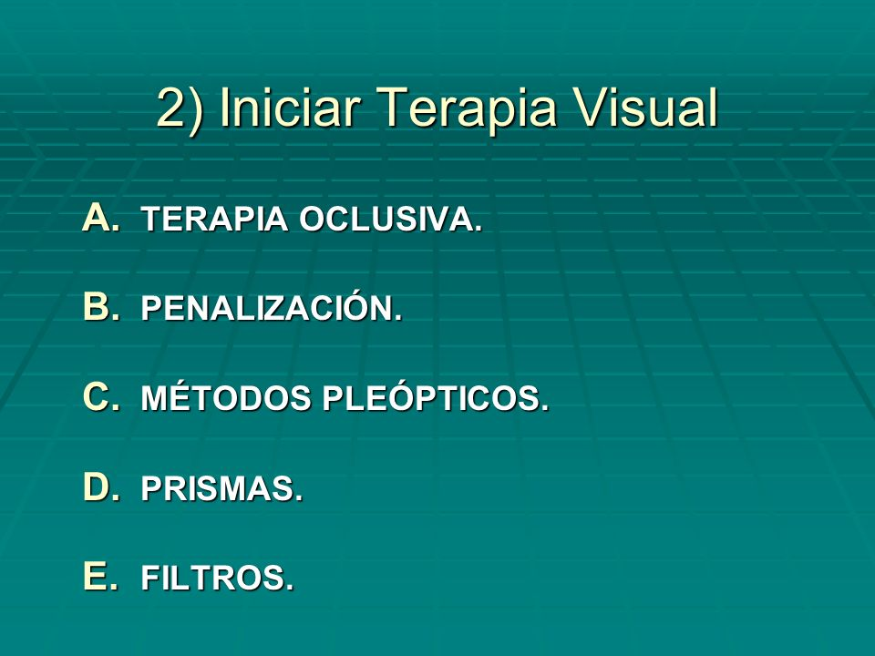 2) Iniciar Terapia Visual