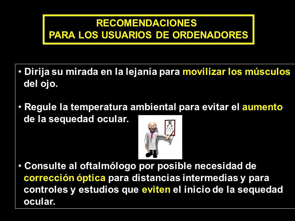PARA LOS USUARIOS DE ORDENADORES