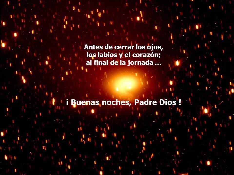 ¡ Buenas noches, Padre Dios !