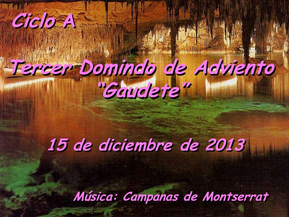 Tercer Domindo de Adviento Gaudete Música: Campanas de Montserrat