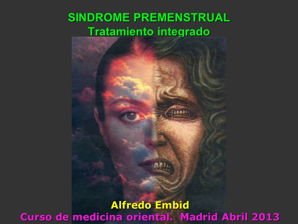 SINDROME PREMENSTRUAL Tratamiento integrado