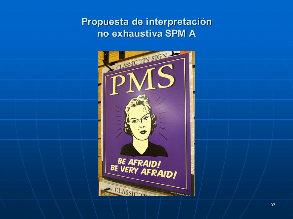 Propuesta de interpretación no exhaustiva SPM A