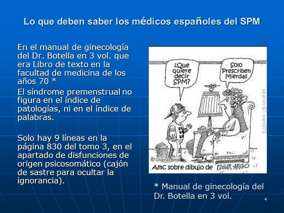 Lo que deben saber los médicos españoles del SPM