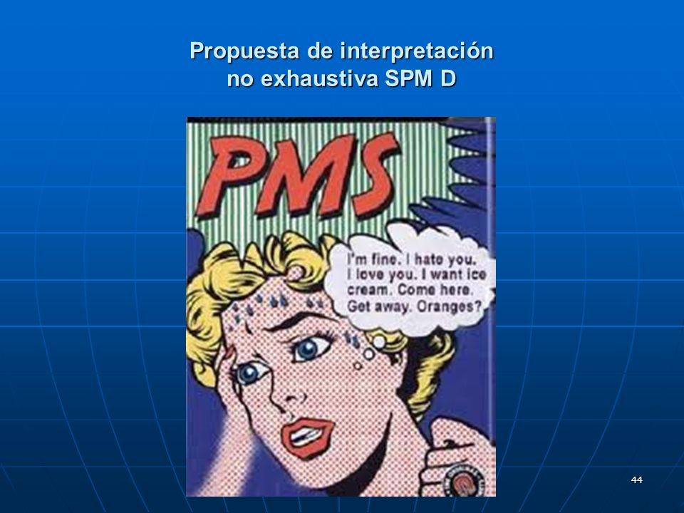 Propuesta de interpretación no exhaustiva SPM D