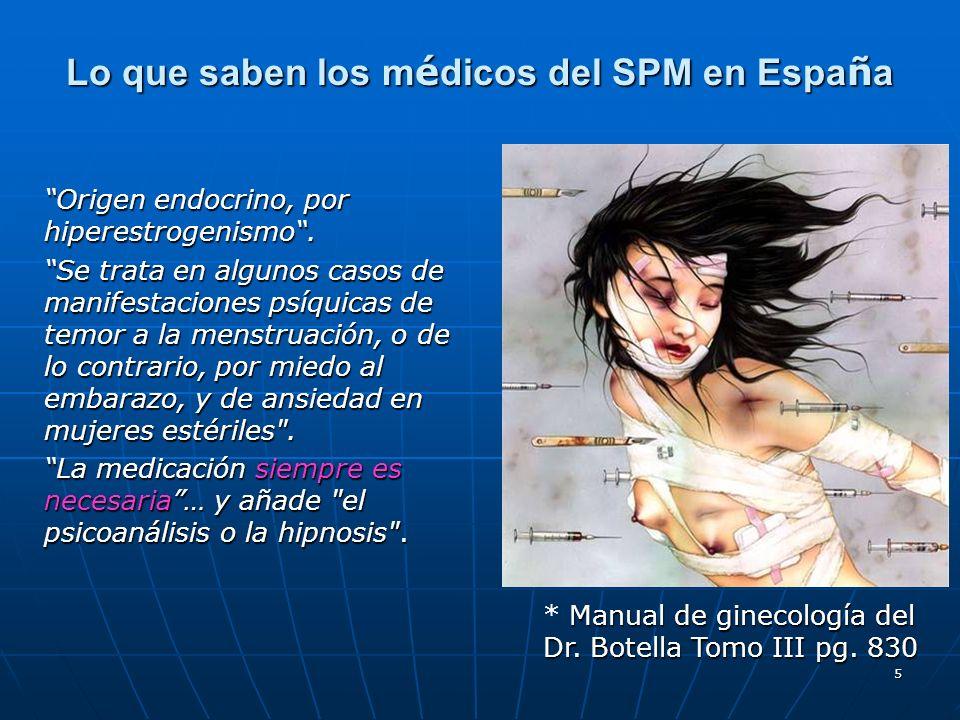 Lo que saben los médicos del SPM en España