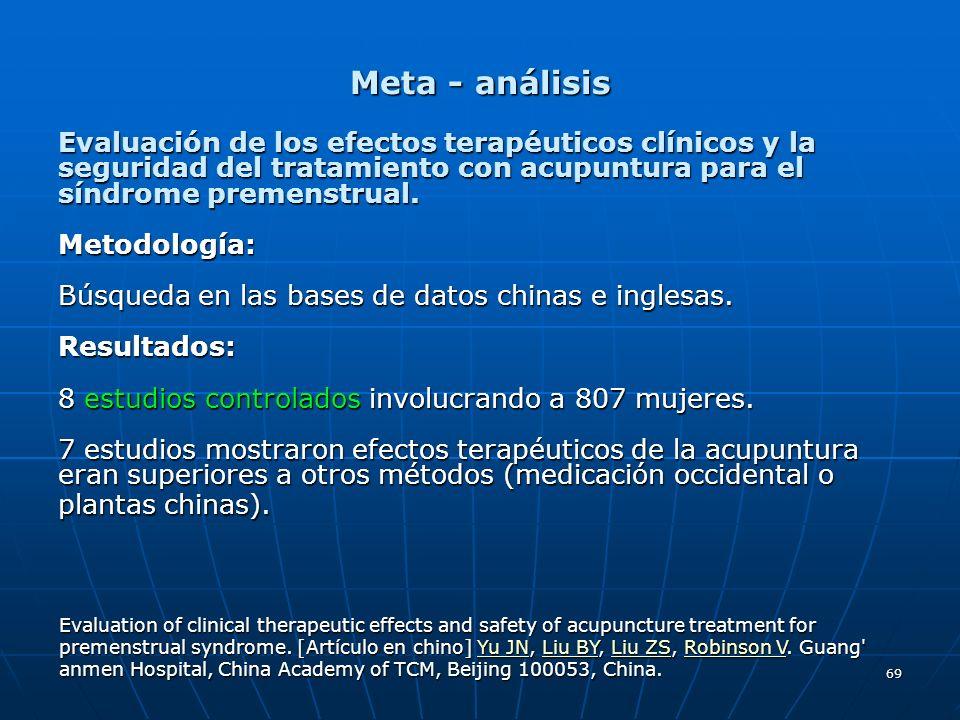 Meta - análisis Evaluación de los efectos terapéuticos clínicos y la seguridad del tratamiento con acupuntura para el síndrome premenstrual.