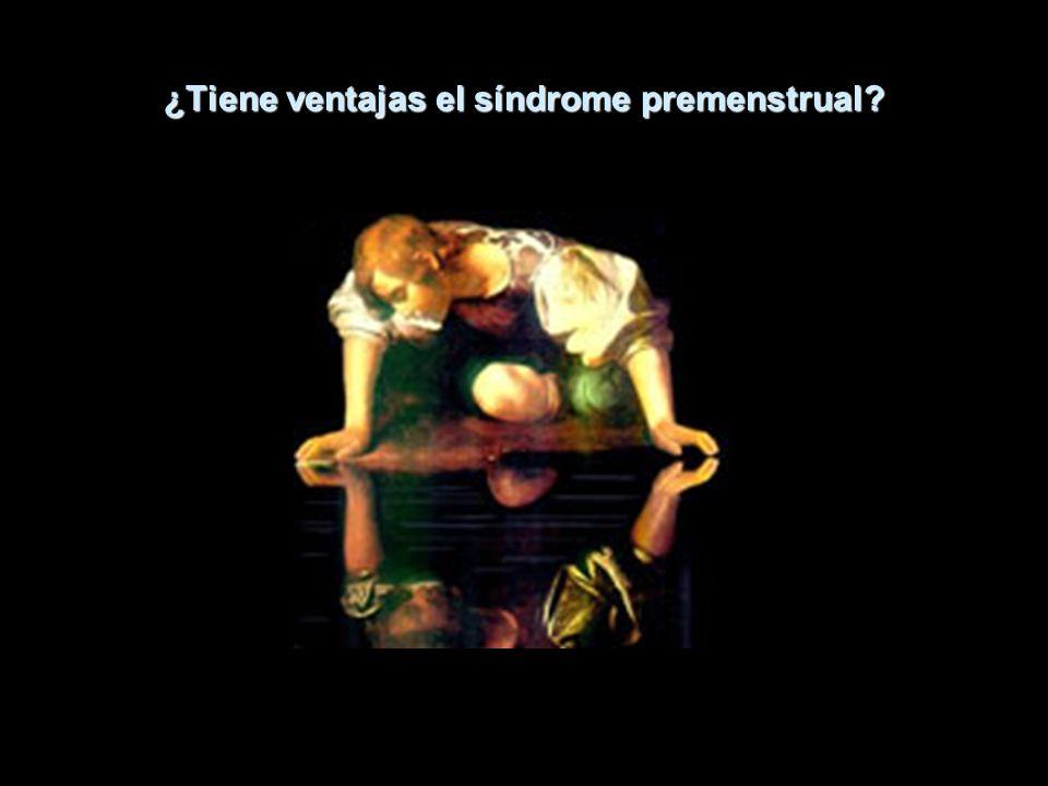 ¿Tiene ventajas el síndrome premenstrual